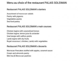 Palais Soleiman is a restaurant of Marrakech medina. Closed menus of Moroccan Cuisine